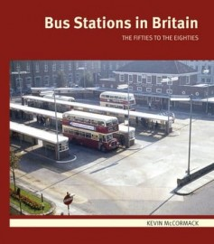 Bus Stations in Britain - The Fifties to the Eighties