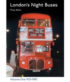 Londons Night Buses Volume 1 1913-1983