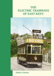 The Electric Tramways of East Kent