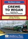 Crewe to Wigan  Northern Lines