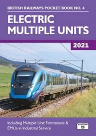 British Railways Pocket Book 4: Electric Multiple Units 2021