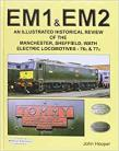 EM1 & EM2: An Illustrated Historical Review of the Manchester,Sheffield ect