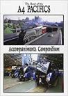 The A4 PACIFICS - Accompaniments Compendium