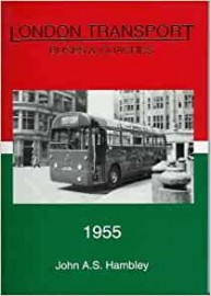 London Transport Buses and Coaches 1955