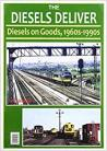 bent cover  THE DIESELS DELIVER: DIESELS ON GOODS 1960s - 1990s
