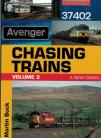 Chasing Trains Volume 2 A New Dawn