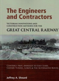 The Engineers & Contractors Great Central Railway