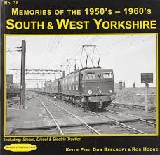 South & West Yorkshire Steam Memories1950-1960's