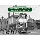 Lost Tramways: Birmingham North
