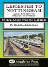 Leicester to Nottingham Midland Main Lines