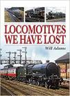 DAM    Locomotives We Have Lost
