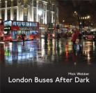 London Buses After Dark