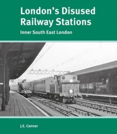 London's Disused Railway Stations Inner South East London