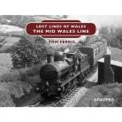 Lost Lines of Wales Series – The Mid Wales Line
