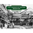 Lost Tramways: Brighton