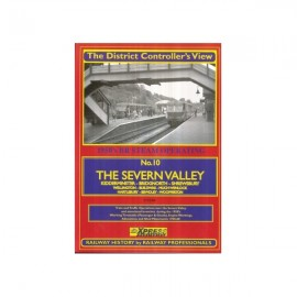 The District Controller's View No.10: The Severn Valley Railway in 1955