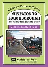 Nuneaton to Loughborough Country Railway Routes