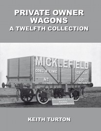 Private Owner Wagons : A Twelfth Collection