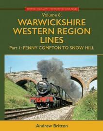 British Railway History in Colour Vol 8 Warwickshire Western Region Lines Part 1