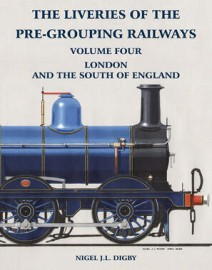 Liveries of the Pre-Grouping Railways Volume Four