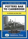 Potters Bar to Cambridge Eastern Main Lines