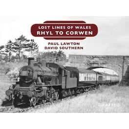 Lost Lines: Rhyl to Corwen
