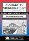 Rugeley to Stoke-on-Trent  Midland Main Lines