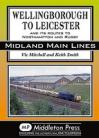 Wellingborough to Leicester  Midland Main Lines